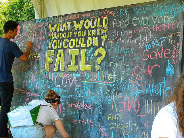 What Would You Do If You Couldnt Fail